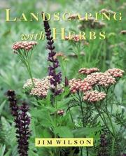 Cover of: LANDSCAPING WITH HERBS