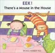 Cover of: Eek! There's a Mouse in the House