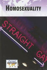 Cover of: Homosexuality (Current Controversies) | Paul G. Connors