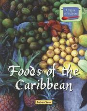 Cover of: Foods of the Caribbean (A Taste of Culture) | Barbara Sheen