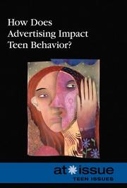 Cover of: How Does Advertising Impact Teen Behavior? (At Issue)