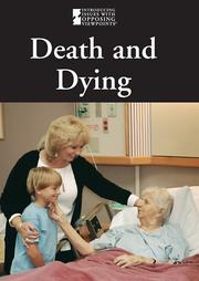 Death and Dying (Introducing Issues with Opposing Viewpoints)