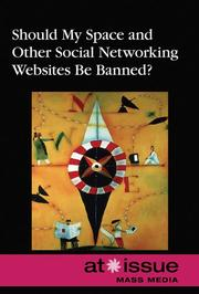Cover of: Should My Space and Other Social Networking Websites Be Banned? (At Issue) | Roman Espejo