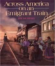 Cover of: Across America on an emigrant train