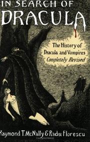 In search of Dracula by Raymond T. McNally, Radu Florescu