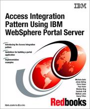 Cover of: Access Integration Pattern Using IBM Websphere Portal Server | IBM Redbooks