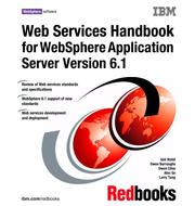 Cover of: Web Services Handbook for Websphere Application Server 6.1 | IBM Redbooks