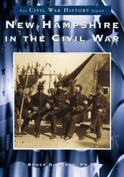 Cover of: New Hampshire in the Civil War (The Civil War History Series) (The Civil War History Series) | Bruce D., Ph.D. Heald