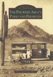 The Phoenix Area's Parks and Preserves (AZ) (Images of America) by Donna Hartz, George Hartz