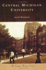 Cover of: Central Michigan University (MI) (Campus History Series) | Jack R. Westbrook