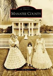 Cover of: Manatee County (FL) | Jim Wiggins