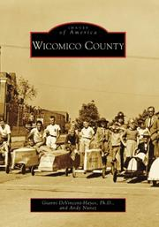 Cover of: Wicomico County (Images of America (Arcadia Publishing)) | Gianni DeVincent-Hayes Ph.D.