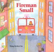 Cover of: Fireman Small: Fire Down Below!