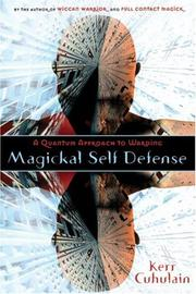 Cover of: Magickal Self Defense: A Quantum  Approach to Warding