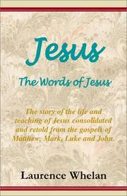 Cover of: Jesus, The Words of Jesus