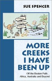 Cover of: More Creeks I Have Been Up