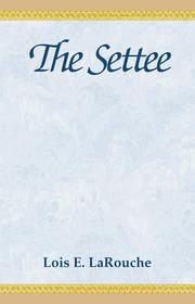 Cover of: The Settee | Lois Larouche