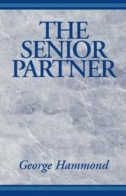Cover of: The Senior Partner | George Hammond