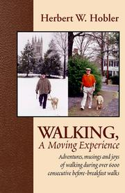 Cover of: Walking, A Moving Experience | Herbert W. Hobler