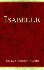 Cover of: Isabelle | Kelly Gregson Plante
