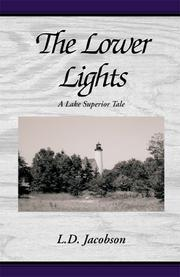 Cover of: The Lower Lights | Larry D. Jacobson