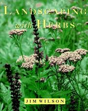 Cover of: Landscaping with Herbs (Landscaping Series , No 3) | Jim Wilson