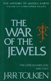 Cover of: The war of the jewels: the later Silmarillion, part two, the legends of Beleriand