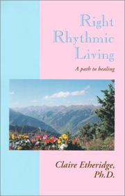Cover of: Right Rythmic Living | Claire Etheridge