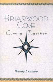 Cover of: Briarwood Cove | Wendy Crumbo