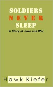 Cover of: Soldiers Never Sleep