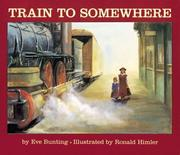 Cover of: Train to Somewhere
