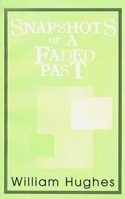 Cover of: Snapshots of a Faded Past