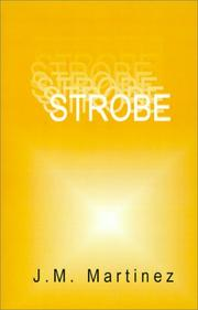 Cover of: Strobe | J. M. Martinez
