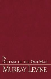 Cover of: In Defense of the Old Man | Murray Levine