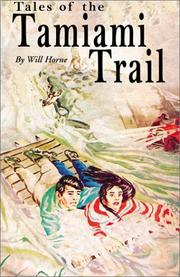 Cover of: Tales of the Tamiami Trail | Will Horne