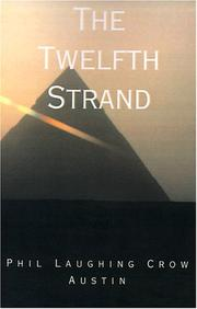 Cover of: The Twelfth Strand | Phil Laughing Crow Austin