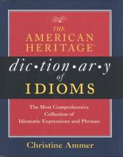 Cover of: The American Heritage dictionary of idioms | Christine Ammer