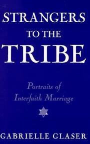 Strangers to the tribe