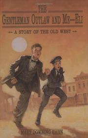 Cover of: The Gentleman Outlaw and Me-Eli: A Story of the Old West