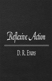Cover of: Reflexive Action | D. R. Evans
