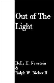 Cover of: Out of The Light | Holly H. Newstein