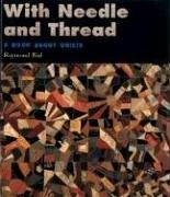 Cover of: With needle and thread | Raymond Bial