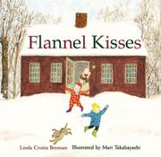 Cover of: Flannel kisses