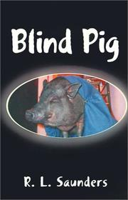 Cover of: Blind Pig | R. L. Saunders