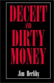 Cover of: Deceit and Dirty Money