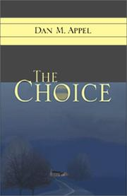 Cover of: The Choice | Dan M. Appel