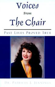 Cover of: Voices From The Chair | Patricia J. Jennings