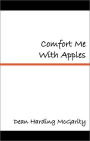Cover of: Comfort Me With Apples | Dean Harding McGarity