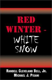 Cover of: Red Winter-White Snow | Randell Cleveland, Jr. Bell