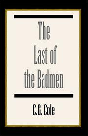 Cover of: The Last of the Badmen | C. G. Cole